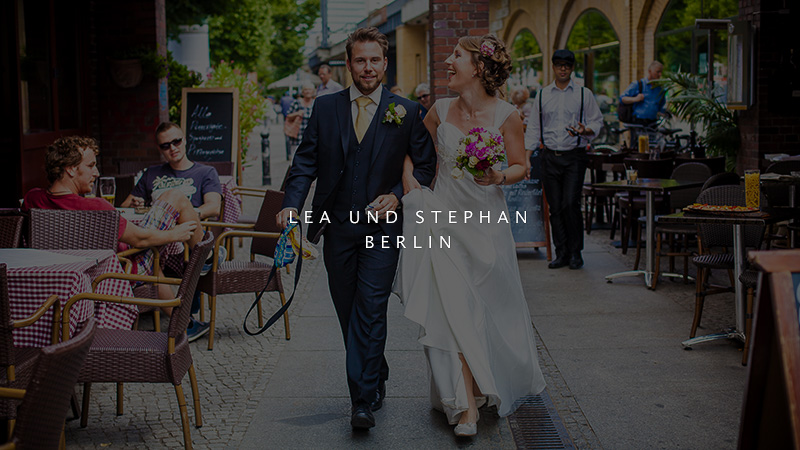 Hochzeit von Lea und Stephan in Berlin