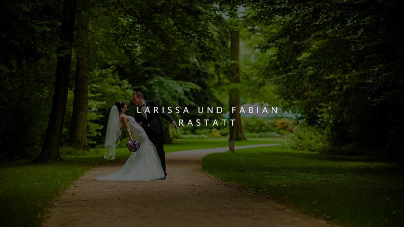 Hochzeit von Larissa und Fabian in Rastatt